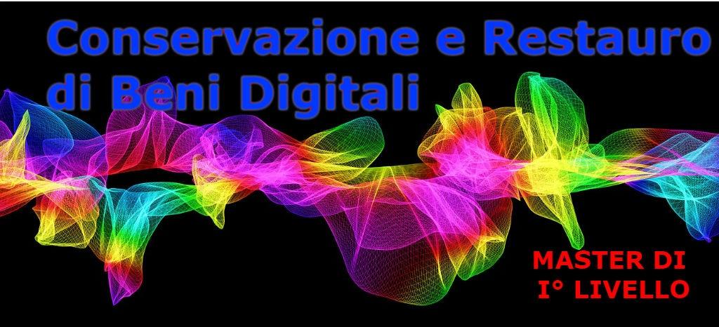 Master Conservazione e restauro di Beni Digitali