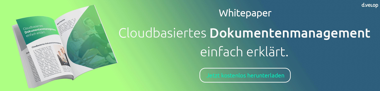 Whitepaper - Cloudbasiertes DMS einfach erklärt