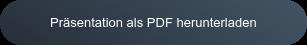 Präsentation als PDF herunterladen