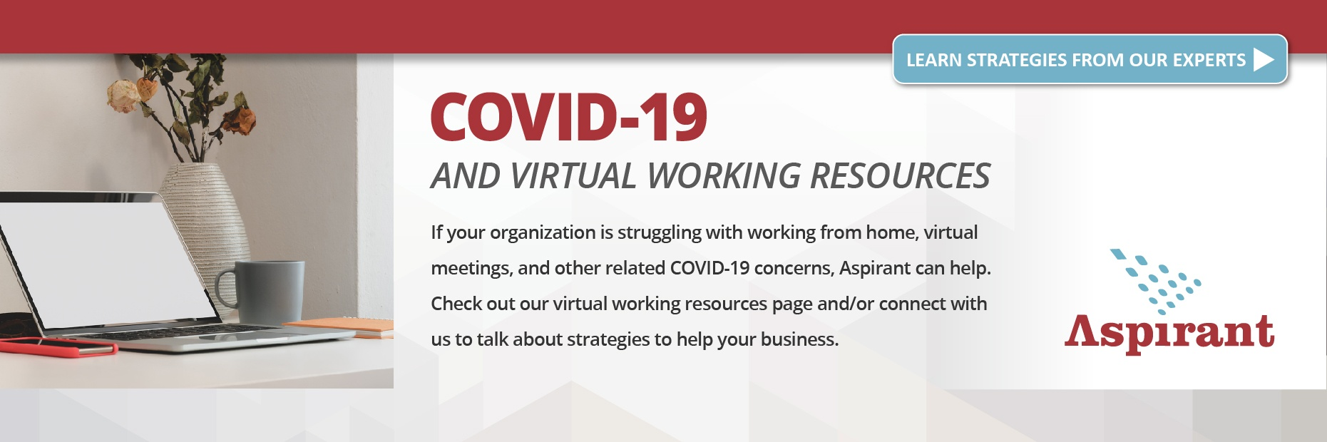 Struggling with transition to working from home, virtual meetings, and other  business concerns related to COVID-19? Connect with us to brainstorm and talk about strategies.