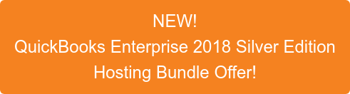 NEW! QuickBooks Enterprise 2018 Silver Edition Hosting Bundle Offer!
