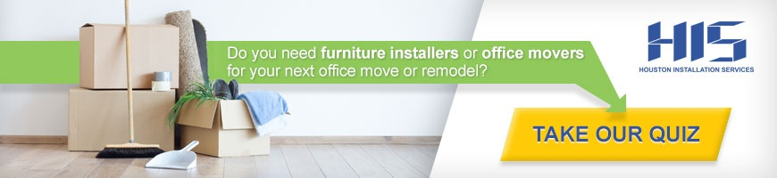 Do you need office furniture installers or office movers for your next office move or remodel? Take our quiz.