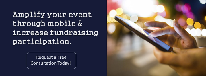 Amplify event through mobile & increase fundraising participation