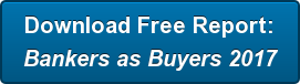 Download Free Report: Bankers as Buyers 2017