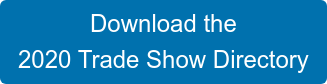 Download the  2020 Trade Show Directory