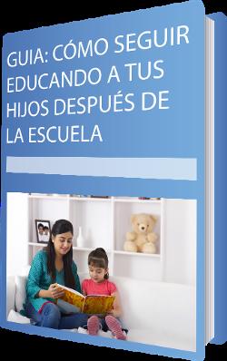 CTA guía como seguir educando a tus hijos después de la escuela