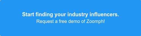 Start finding your industry influencers. Sign up now for a free trial of Zoomph!