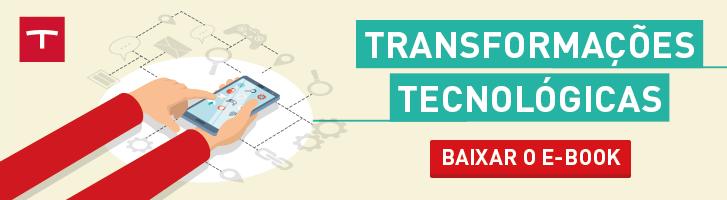 Transformações Tecnológicas
