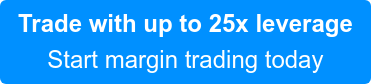 Trade with up to 25x leverage Start margin trading today