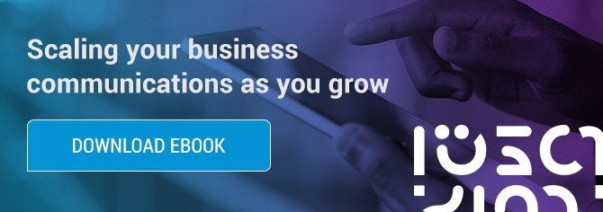 Scaling your Business Communications as you Grow
