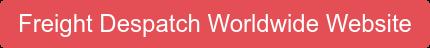 Freight Despatch Worldwide Website