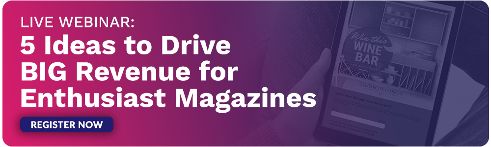 Live Webinar: 5 Ideas to Drive BIG Revenue for Enthusiast Magazines