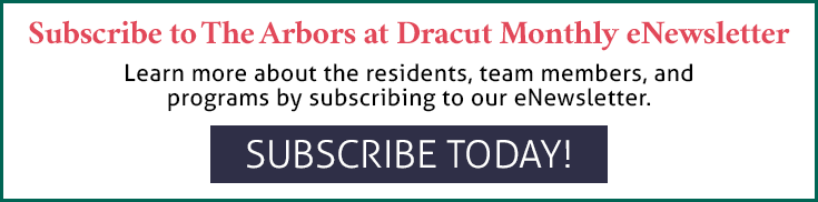 Subscribe to The Arbors at Dracut eNewsletter