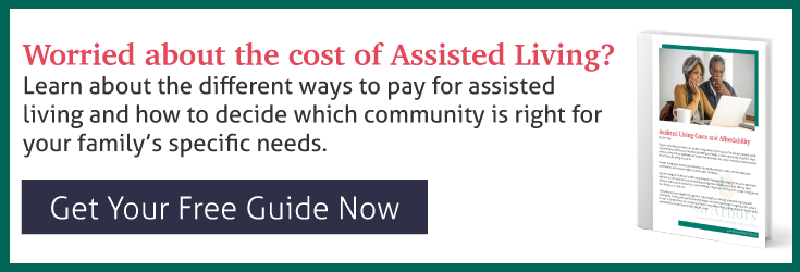 worried about assisted living costs? Get your free guide from The Arbors Assisted Living