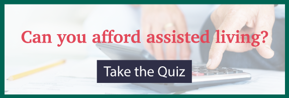 Can you afford assisted living - Take the Quiz