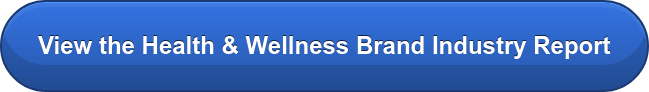 View the Health & Wellness Brand Industry Report
