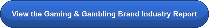 View the Gaming & Gambling Brand Industry Report