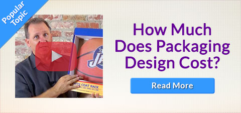 Popular Topic - How Much Does Packaging Design Cost? - READ MORE