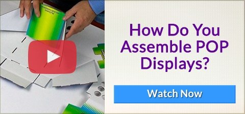 Popular Video - How Do You Assemble Point-of-Purchase-Displays - WATCH NOW