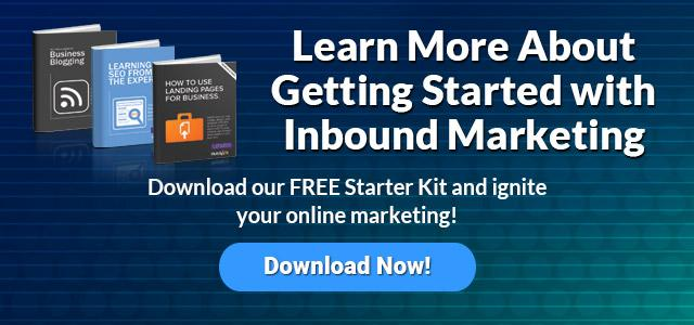 Learn More About Getting Started with Inbound Marketing ---> Download our FREE Starter Kit and ignite your online marketing!