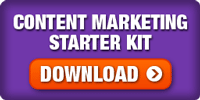 DOWNLOAD Our Content Marketing Starter Kit
