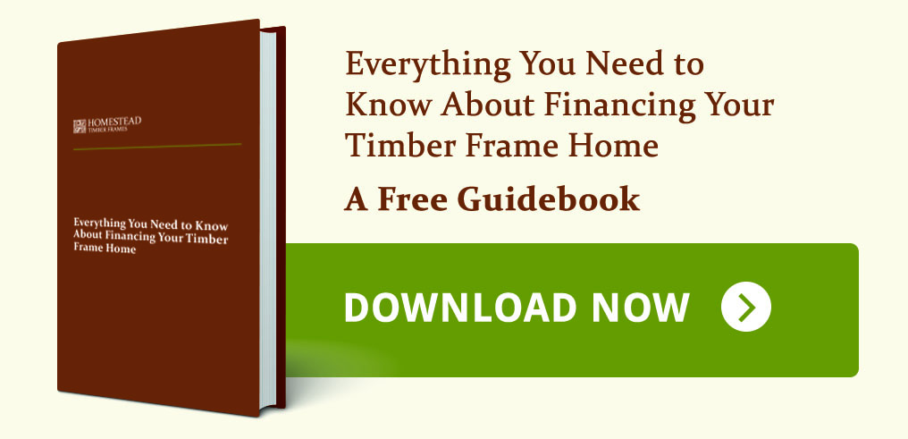 Financing your timber frame home