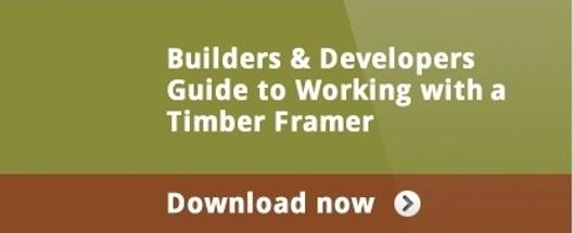 Builders and Developers guide to working with a timber framer