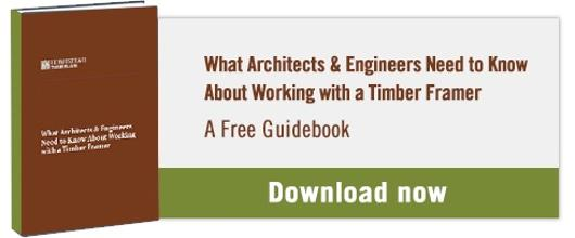 Get your copy of our guide to working with timber framers