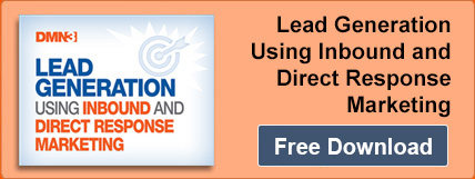 Lead Generation Using Inbound and Direct Response Marketing