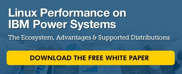 Linux on IBM Power Systems White Paper