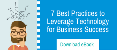7 Best Practices To Leverage Technology For Business Success
