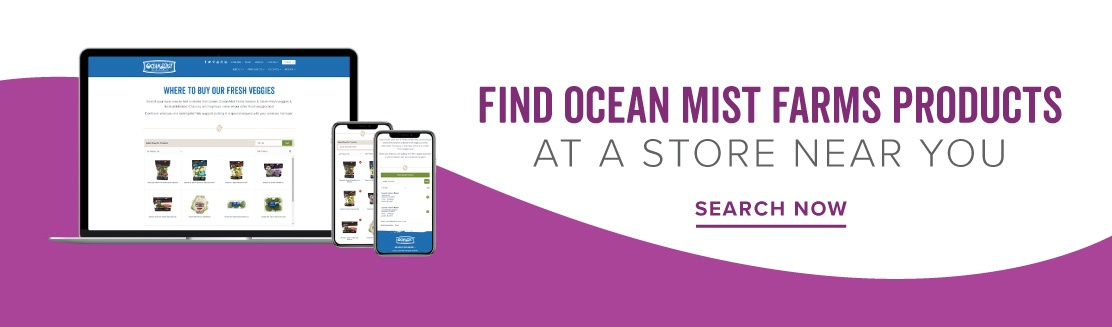 Find Ocean Mist Farms Products at a Store Near You
