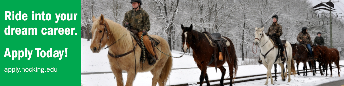 """people riding horse in the snow text that reads """"ride into your dream career. apply today! apply.hocking.edu"""