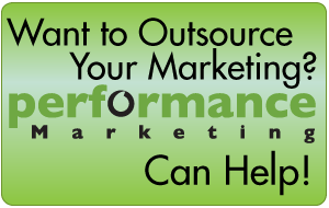 Want to outsource your markeing - Performance Marketing can help