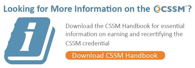 Download the CSSM Certification Handbook