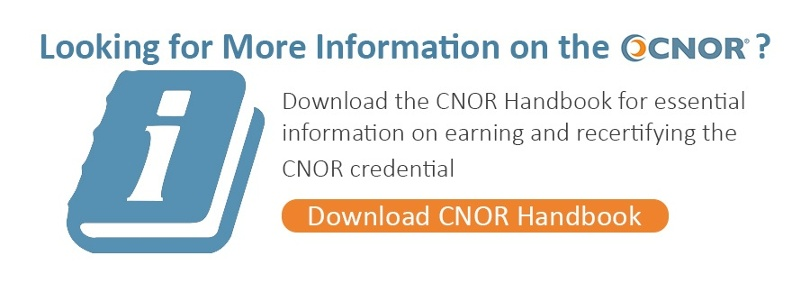Download the CNOR Certification Handbook