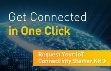 Get connected in days, not weeks. Request your IoT connectivity kit.