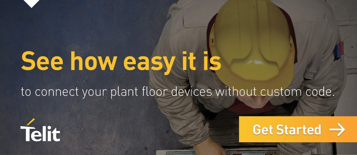 See how easy it is to connect your plant floor devices without custom code. Click here to get started.