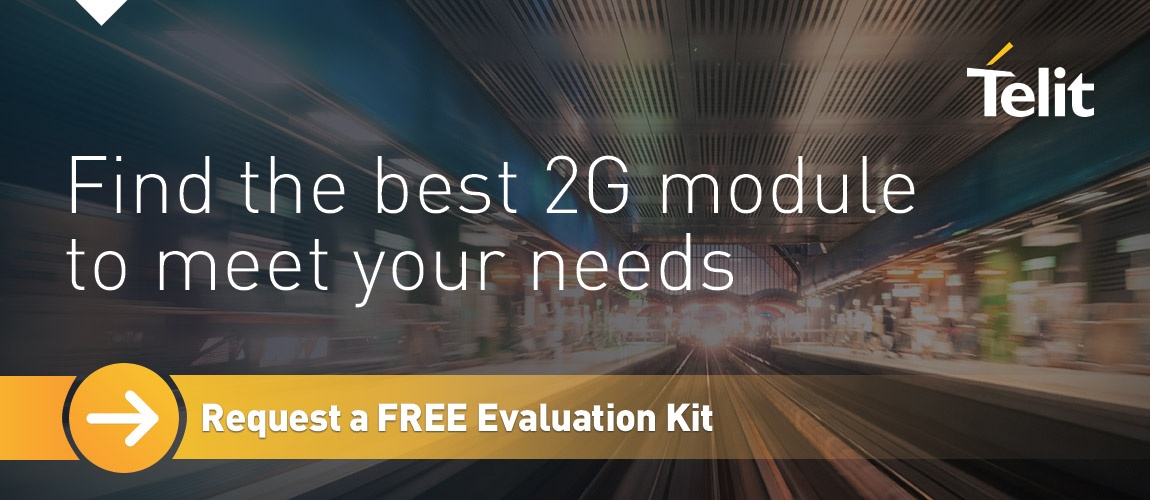 Find the best 2G module to meet your needs? Request a FREE evaluation kit