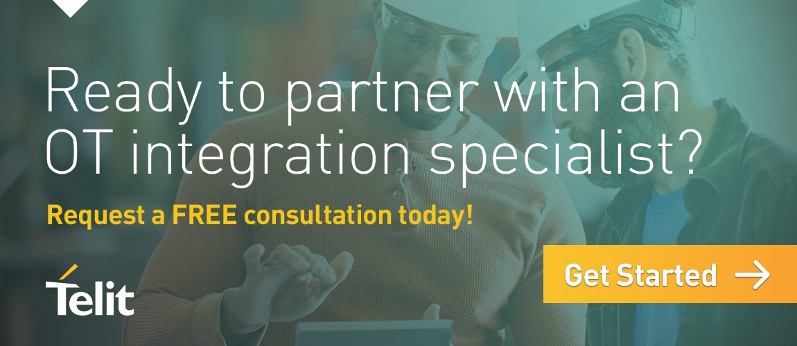 Ready to partner with an OT integration specialist? Request a FREE consultation today! Get Started