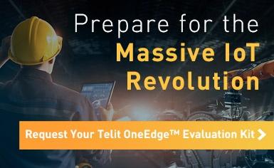 Prepare for the Massive IoT Revolution. Request Your Telit OneEdge Evaluation Kit