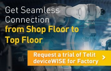 Get Seamless Connection from Shop Floor to Top Floor. Request a trial of Telit deviceWISE for Factory