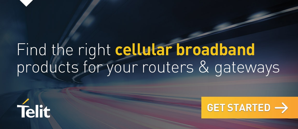 Find the right cellular broadband products for your routers and gateways – get started