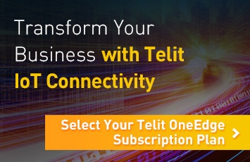 Transform Your Business with Telit IoT Connectivity. Select Your Telit OneEdge Subscription Plan.