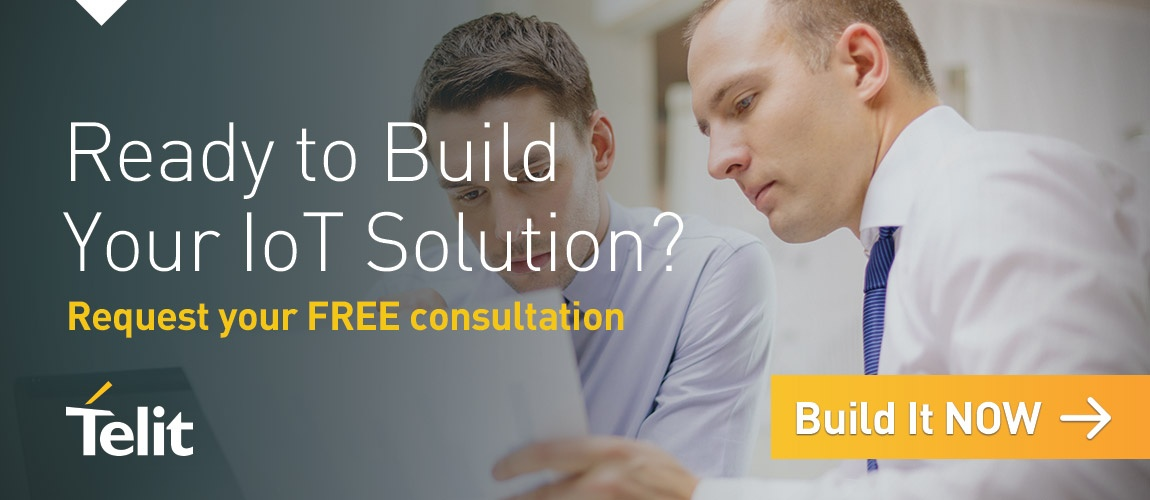 Ready to Build Your IoT Solution? – Request Your Free Consultation – Build It Now