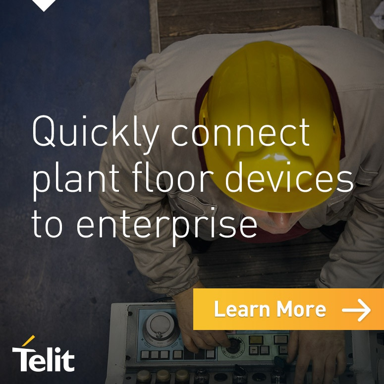 Telit - Quickly connect plant floor devices to enterprise - Learn more