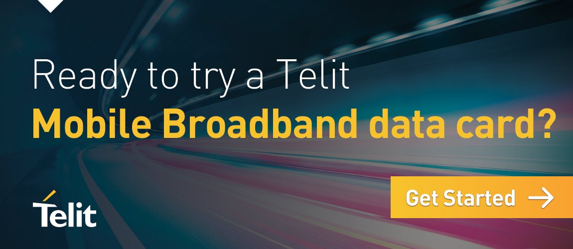 Ready to try a Telit Mobile Broadband data card? Click here to get started.