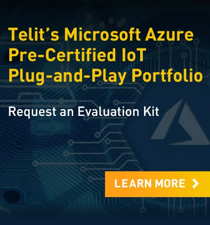 Learn more about Telit's Microsoft Azure Pre-Certified Plug-and-Play Portfolio