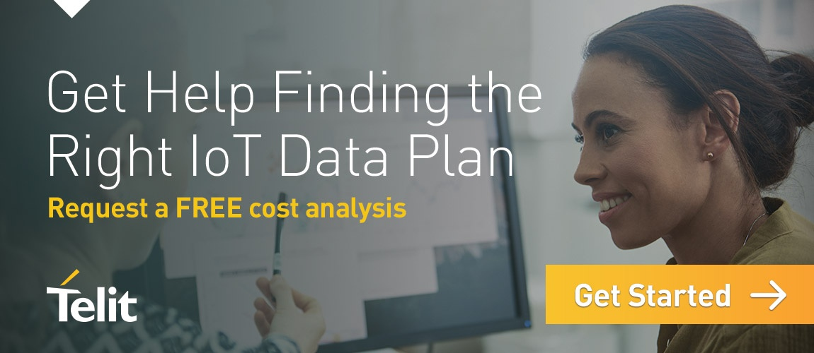 Get help finding the right IoT data plan. Request a FREE cost analysis. Get started.