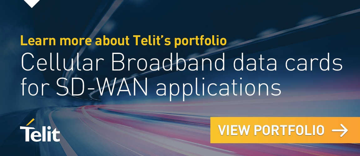 View Telit's Cellular Broadband Datacards Portfolio for SD-WAN applications